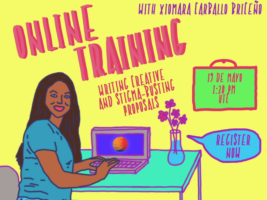 A graphic of a woman sitting at a laptop table, the text bubble coming out of the flower vase reads invites people to Register Now for an Online Training on Writing Creative and Stigma Busting Proposals